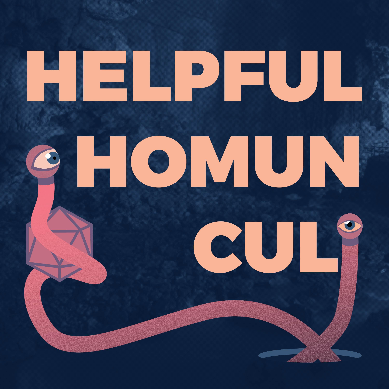Helpful Homunculi